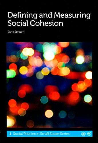 9781849290234: Defining and Measuring Social Cohesion (Social Policies in Small States)
