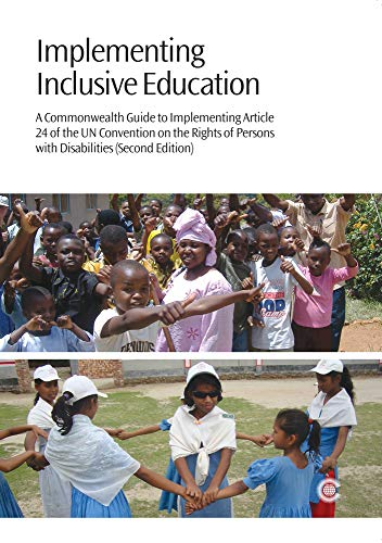 9781849290739: Implementing Inclusive Education: A Commonwealth Guide to Implementing Article 24 of the UN Convention on the Rights of Persons with Disabilities