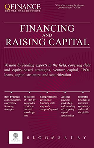 9781849300193: Financing and Raising Capital (QFINANCE: The Ultimate Resource (Hardcover))