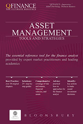 Asset Management: Tools and Strategies (QFINANCE: The Ultimate Resource (Hardcover)): Various ...