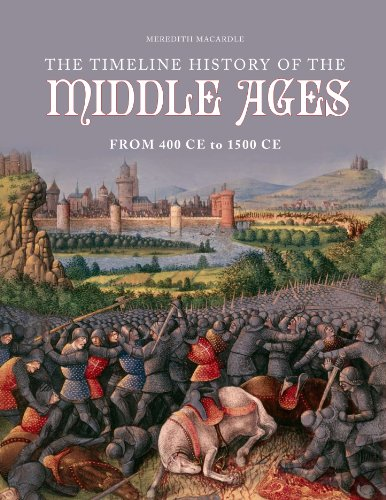 9781849310444: Timeline History of the Middle Ages from 400ce to 1500ce