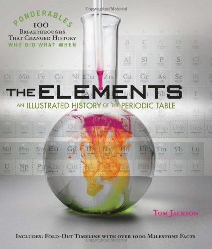 9781849310659: The Elements: An Illustrated History of the Periodic Table (Ponderables)