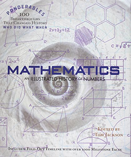 9781849310666: Mathematics: An Illustrated History of Numbers (Ponderables)