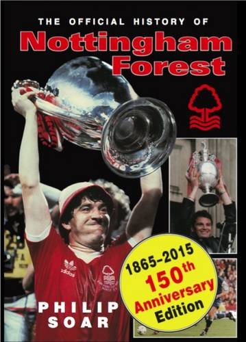 9781849310871: The Official History of Nottingham Forest FC