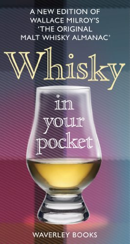 9781849340236: Whisky in Your Pocket: A New Edition of Wallace Milroy's the Original Malt Whisky Almanac