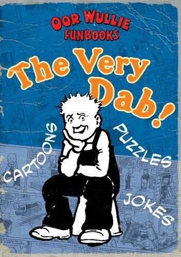 9781849341097: The Very Dab! Oor Wullie Funbooks