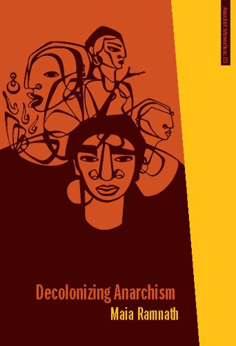 9781849350822: Decolonizing Anarchism: An Antiauthoritarian History of India's Liberation Struggle (Anarchist Interventions)