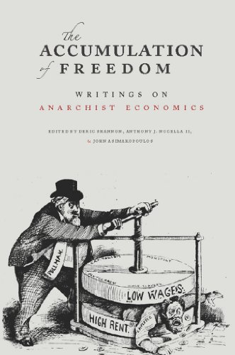 9781849350945: The Accumulation of Freedom: Writings on Anarchist Economics