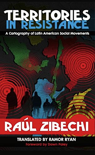 9781849351072: Territories in Resistance: A Cartography of Latin American Social Movements