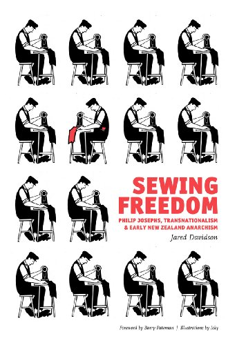 9781849351324: Sewing Freedom: Philip Josephs, Transnationalism & Early New Zealand Anarchism