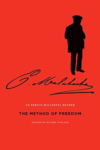 9781849351447: The Method of Freedom: An Errico Malatesta Reader