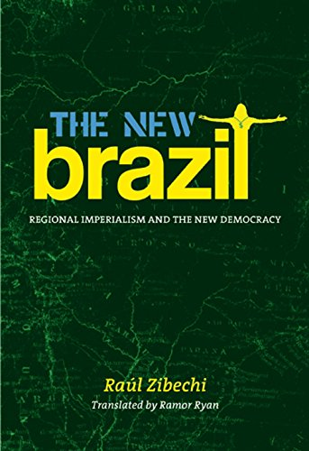 9781849351683: The New Brazil: Regional Imperialism and the New Democracy