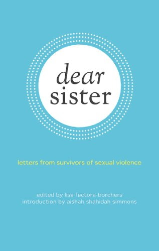 9781849351720: Dear Sister: Letters From Survivors of Sexual Violence