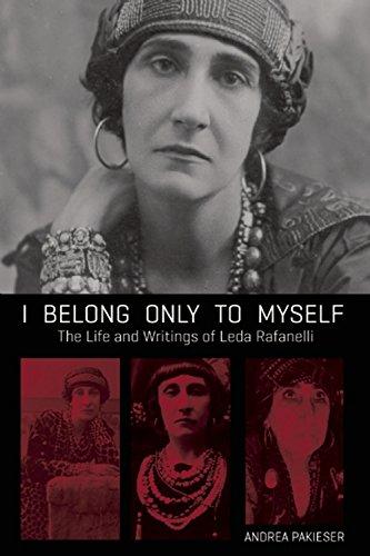 9781849351959: I Belong Only to Myself: The Life and Writings of Leda Rafanelli