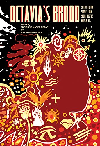 9781849352093: Octavia's Brood: Science Fiction Stories from Social Justice Movements