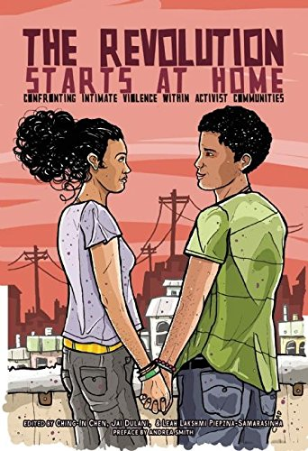 9781849352628: The Revolution Starts at Home: Confronting Intimate Violence Within Activist Communities