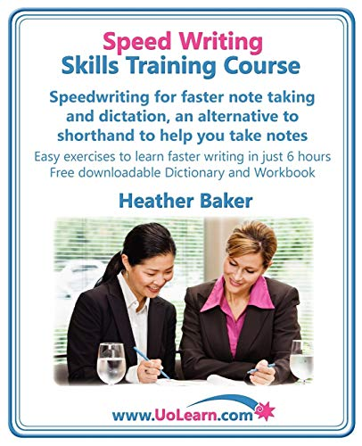 Speed Writing Skills Training Course: Speedwriting for: Heather Baker