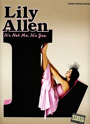 Lily Allen: It's Not Me, it's You: Lily Allen