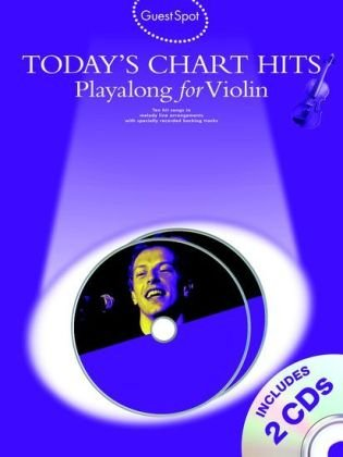 9781849380287: Guest Spot: Today's Chart Hits - Playalong for Violin (Guest Spot Book & Cds)