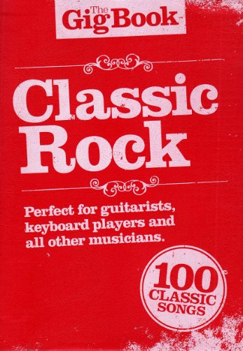 9781849380799: The Gig Book: Classic Rock