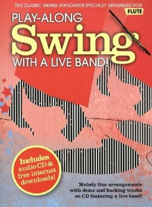 9781849380980: Play-along Swing with A Live Band! - Flute