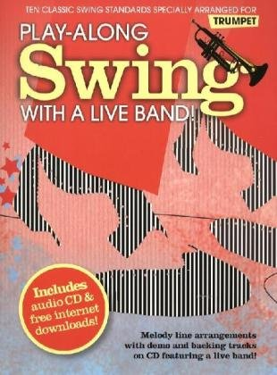 9781849380997: Play-along Swing with A Live Band! - Trumpet