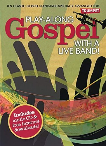 9781849381093: Play-Along Gospel With A Live Band] - Trumpet