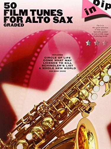 9781849381352: Dip in: 50 graded film tunes for alto saxophone