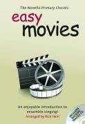 The Novello Primary Chorals: Easy Movies: VARIOUS