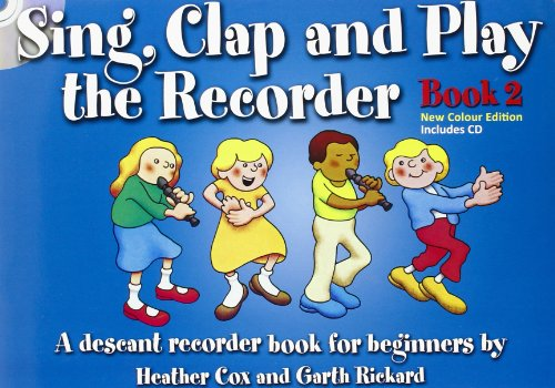 9781849382328: Sing Clap & Play The Recorder Book 2 (Book & Cd)