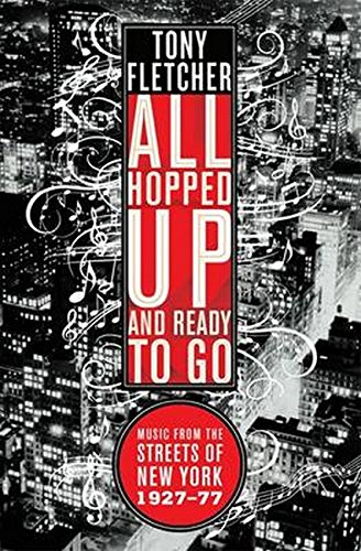 9781849382441: All Hopped Up and Ready to Go: Music from the Streets of New York 1927 - 1977