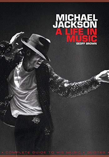 9781849382632: Michael Jackson: A Life In Music (Book)