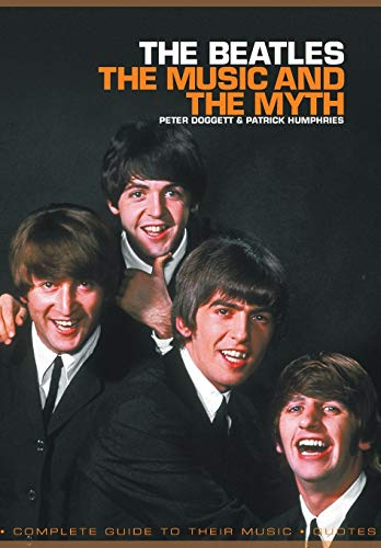 9781849383691: Beatles The Music And The Myth