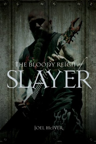 9781849383868: Bloody Reign of Slayer