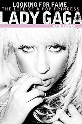 9781849384056: Lady Gaga: Looking for Fame