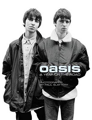 9781849384568: Oasis: A Year on the Road: A Year on the Road