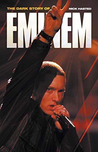 9781849384582: The Dark Story of Eminem (Updated Edition)