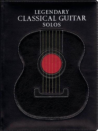 9781849384650: Legendary Classical Guitar Solos