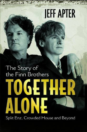 9781849384728: Together Alone: The Story of the Finn Brothers