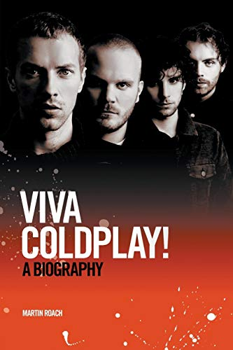 9781849385466: Viva Coldplay: A Biography