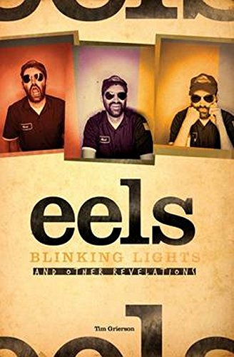 9781849385961: Blinking Lights and Other Revelations: The Story of Eels
