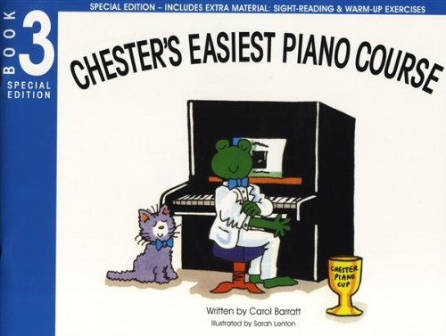 9781849386227: Carol Barratt: Chester'S Easiest Piano Course - Book 3 (Special dition) Piano