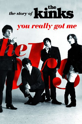 9781849386609: You Really Got Me: The Story of the Kinks