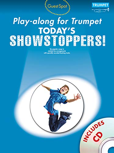 Today's Showstoppers (+CD) : for trumpetGuest Spot Playalong