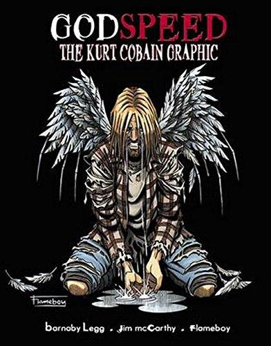 9781849386999: Godspeed: The Kurt Cobain Graphic