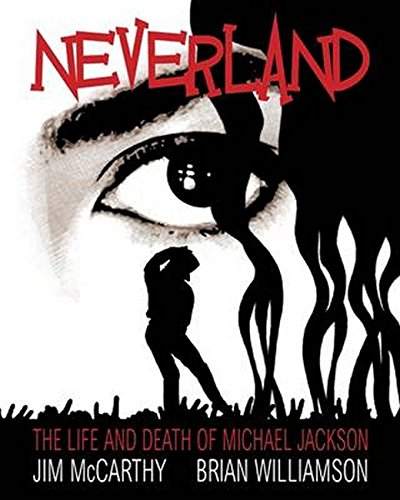 9781849387019: Neverland: The Life and Death of Michael Jackson