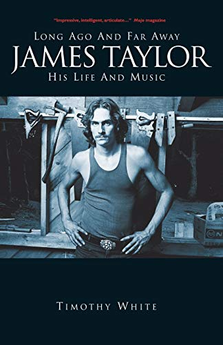 9781849387736: Long Ago and Far Away: James Taylor: His Life and Music
