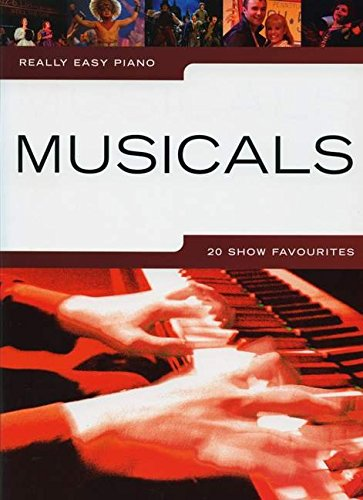 Really Easy Piano Musicals 20 Show Favourites: Collectif