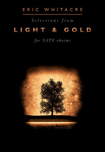 9781849388566: Eric Whitacre: Light and Gold