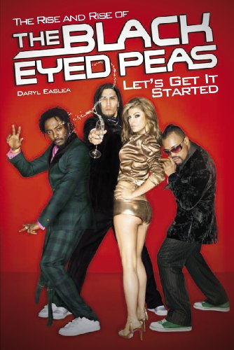 9781849388702: Let's Get It Started: The Rise and Rise of the Black Eyed Peas